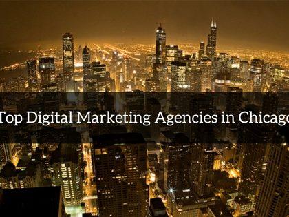 Top Digital Marketing Agencies in Chicago