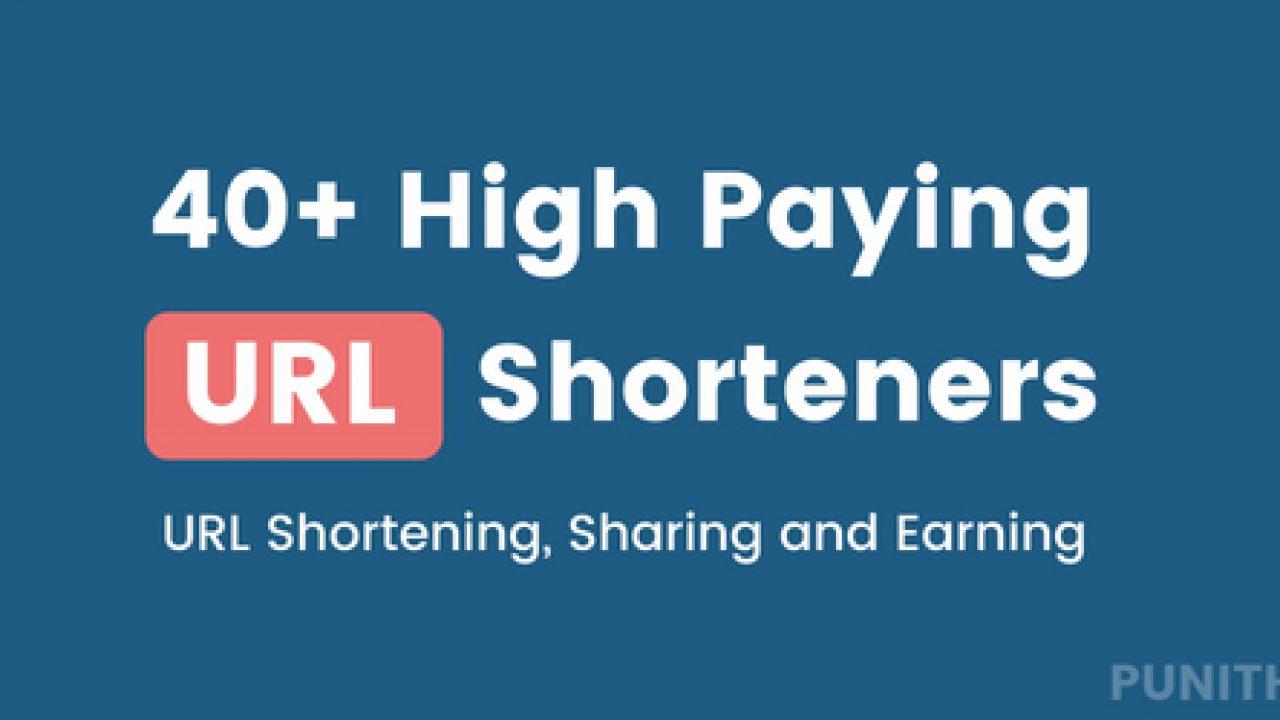 40+ Best URL Shortener Websites to Make Money Online