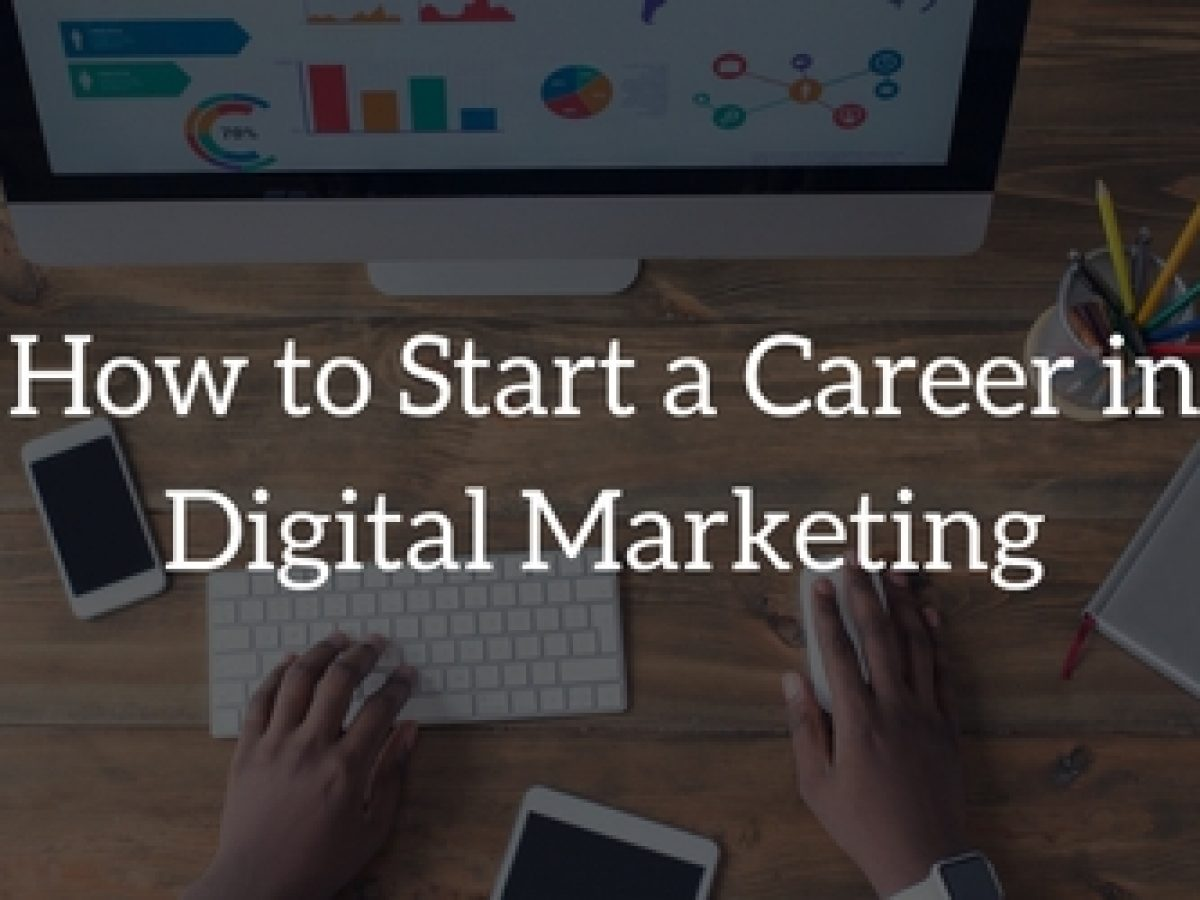 13 Skills to Start a Digital Marketing Career in 2018